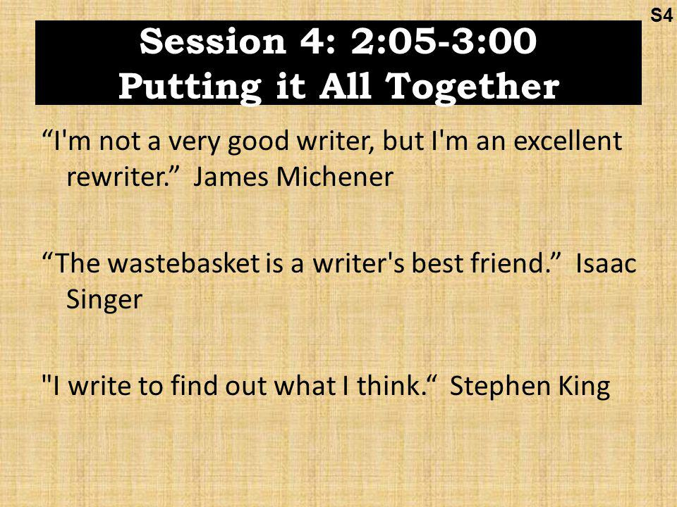 Session 4: 2:05-3:00 Putting it All Together