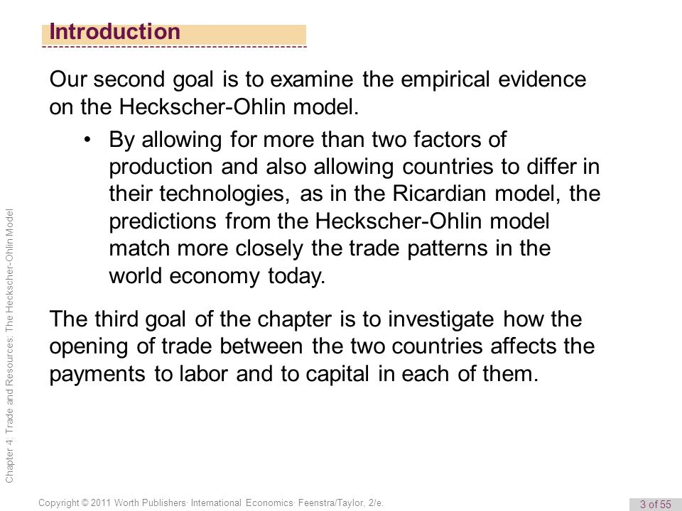Introduction Our second goal is to examine the empirical evidence on the Heckscher-Ohlin model.