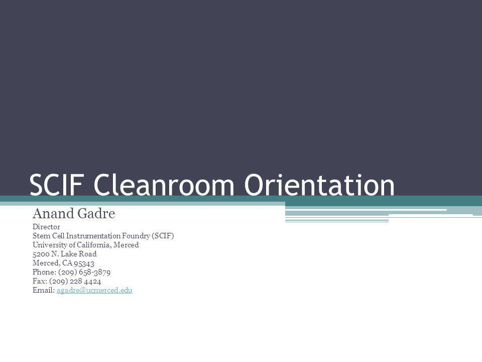 SCIF Cleanroom Orientation