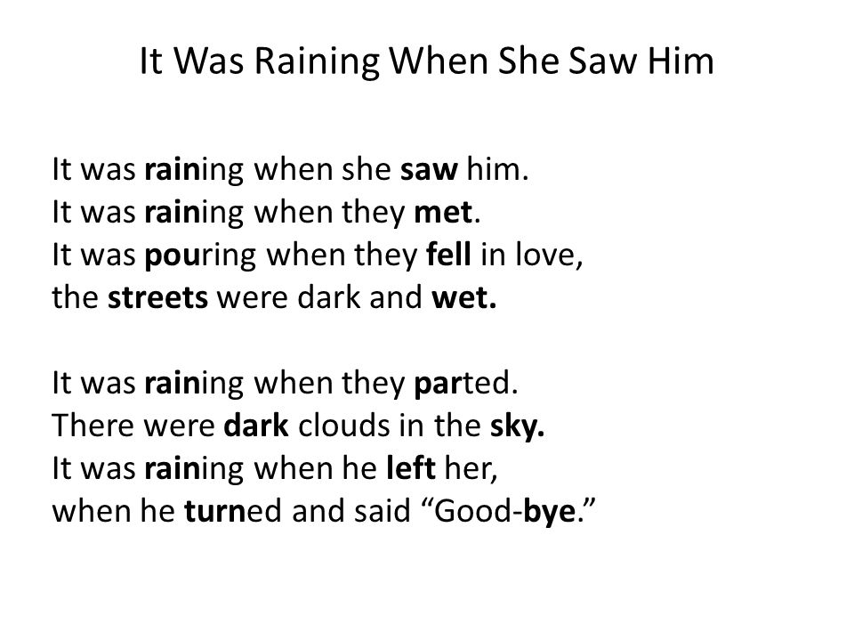 It Was Raining When She Saw Him