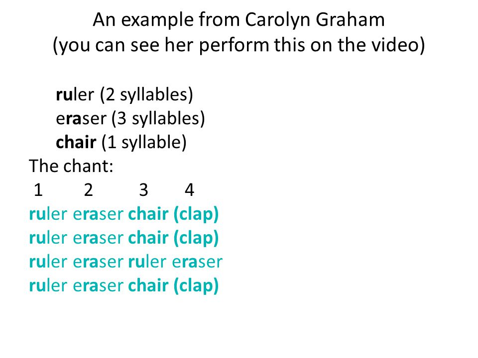 An example from Carolyn Graham (you can see her perform this on the video)
