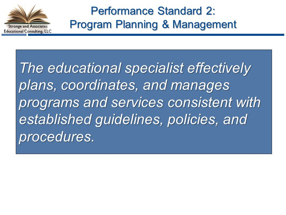 Performance Standard 2: Program Planning & Management
