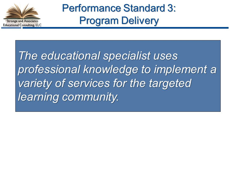 Performance Standard 3: Program Delivery