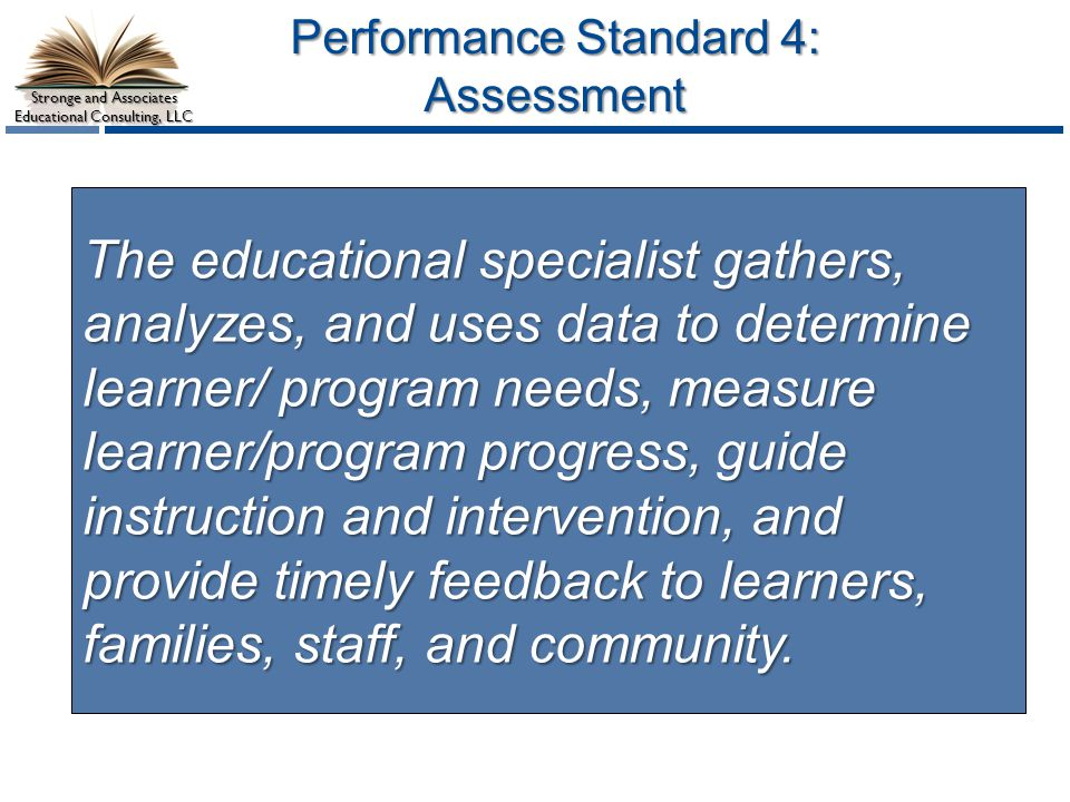 Performance Standard 4: Assessment