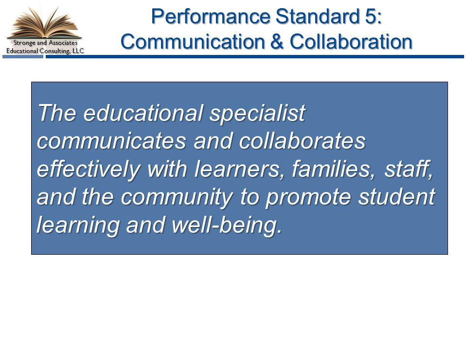 Performance Standard 5: Communication & Collaboration