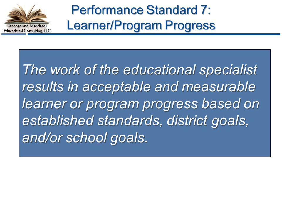 Performance Standard 7: Learner/Program Progress