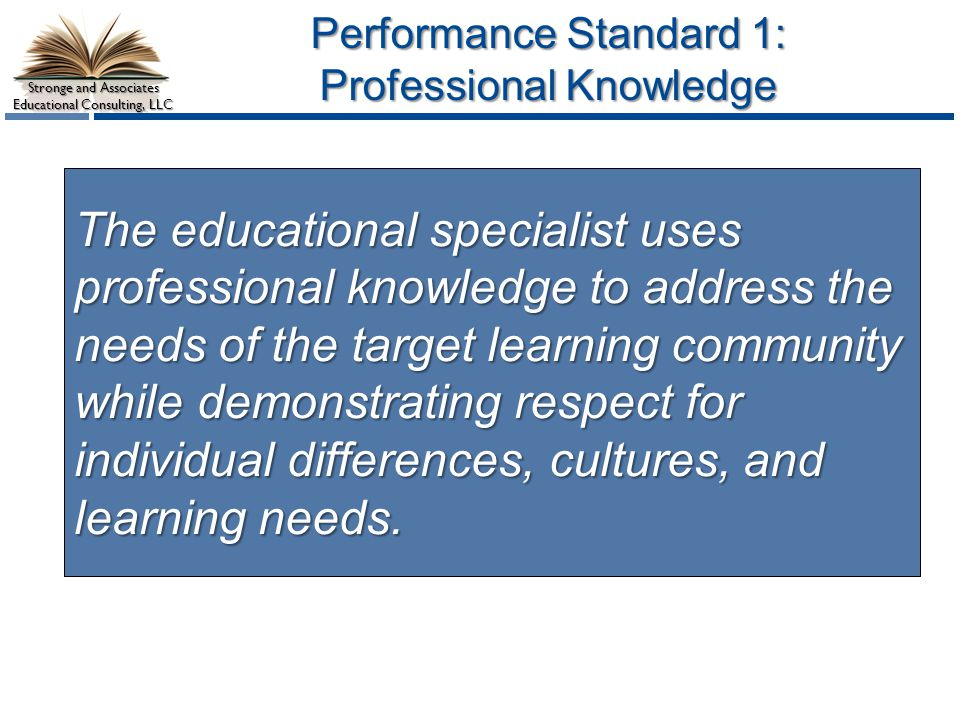Performance Standard 1: Professional Knowledge