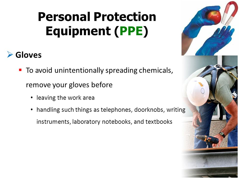 Personal Protection Equipment (PPE)