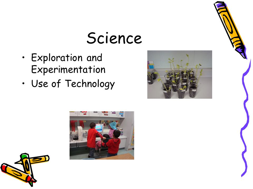 Science Exploration and Experimentation Use of Technology