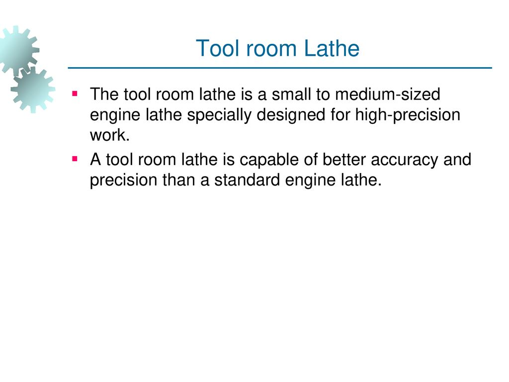 LATHE MACHINE A lathe is a machine tool which operates on the