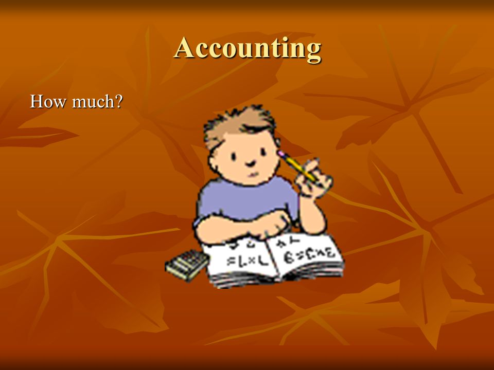 Accounting How much