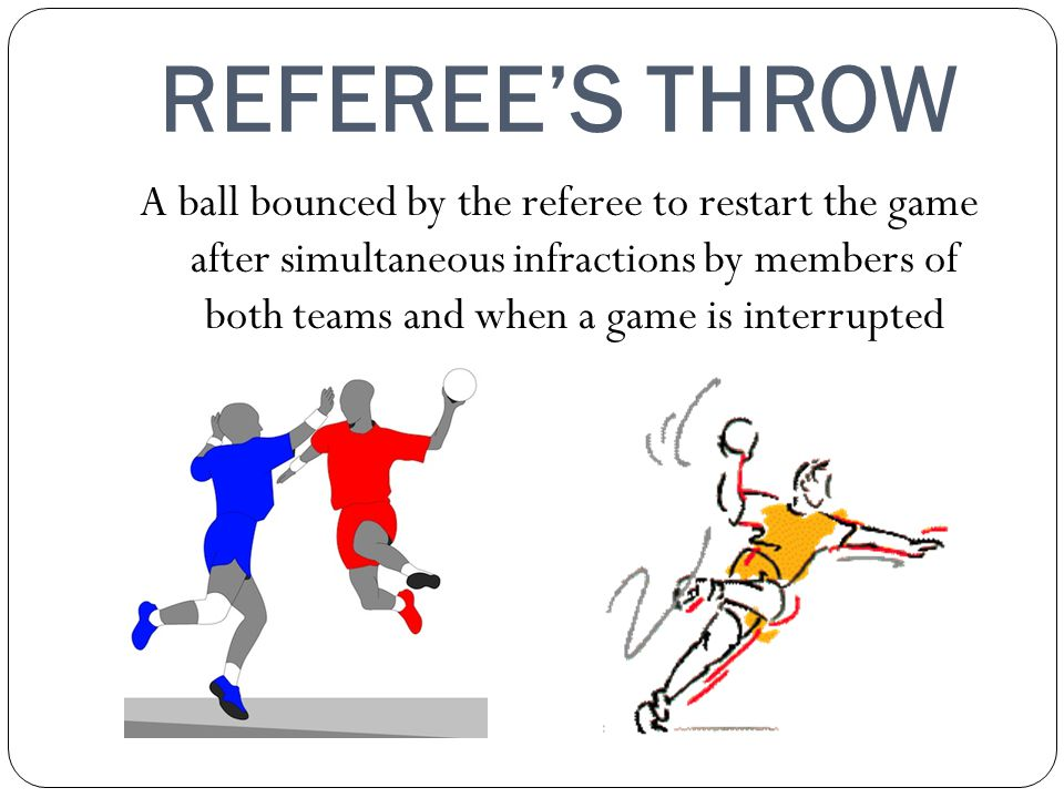 REFEREE'S THROW
