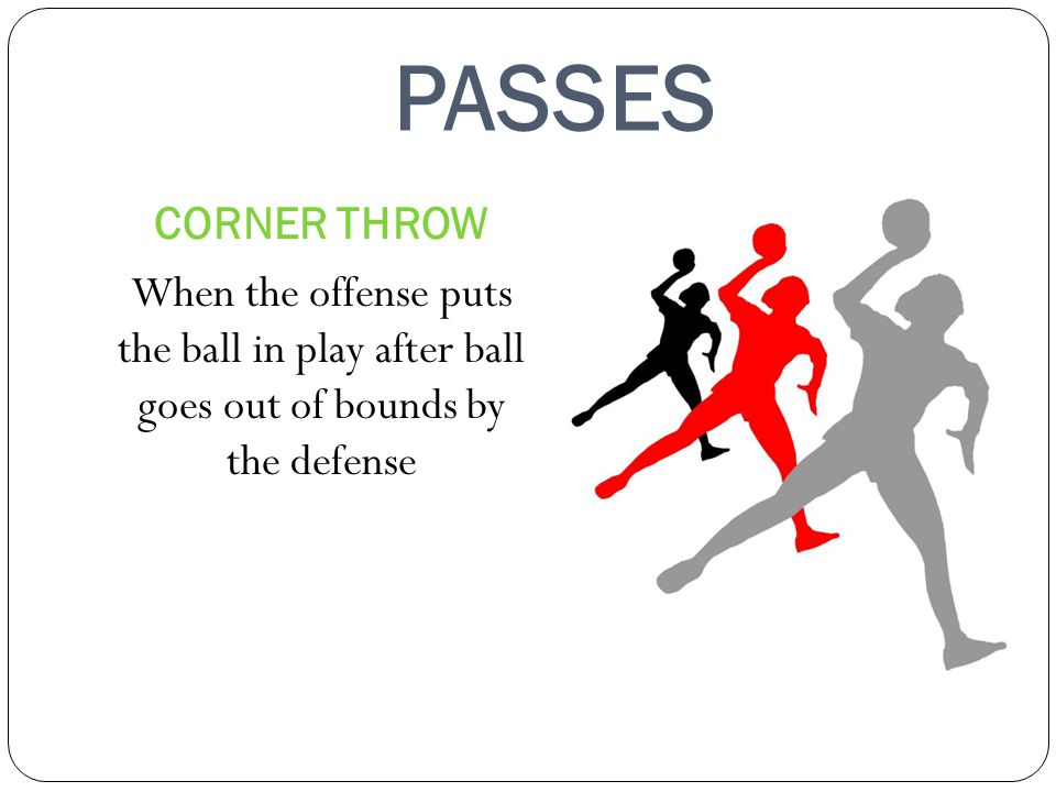 PASSES CORNER THROW.