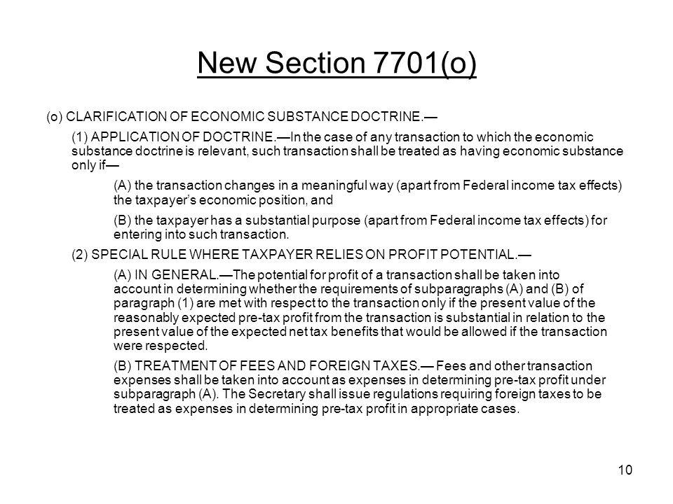 New Section 7701(o) (o) CLARIFICATION OF ECONOMIC SUBSTANCE DOCTRINE.—