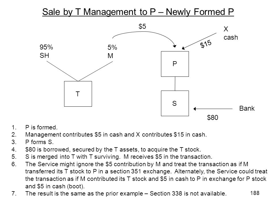 Sale by T Management to P – Newly Formed P