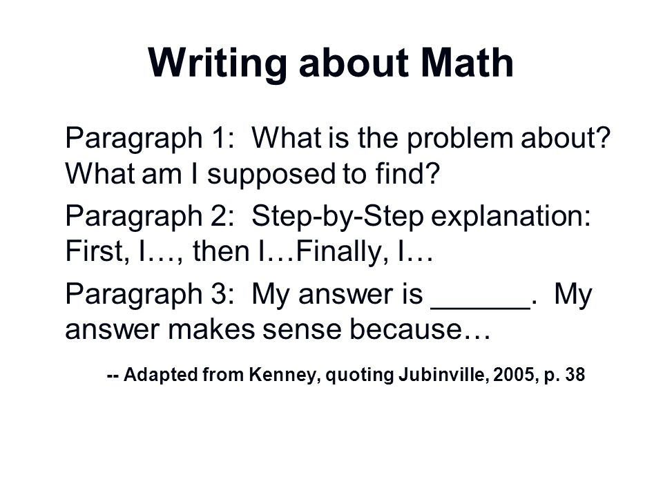 Writing about Math Paragraph 1: What is the problem about What am I supposed to find