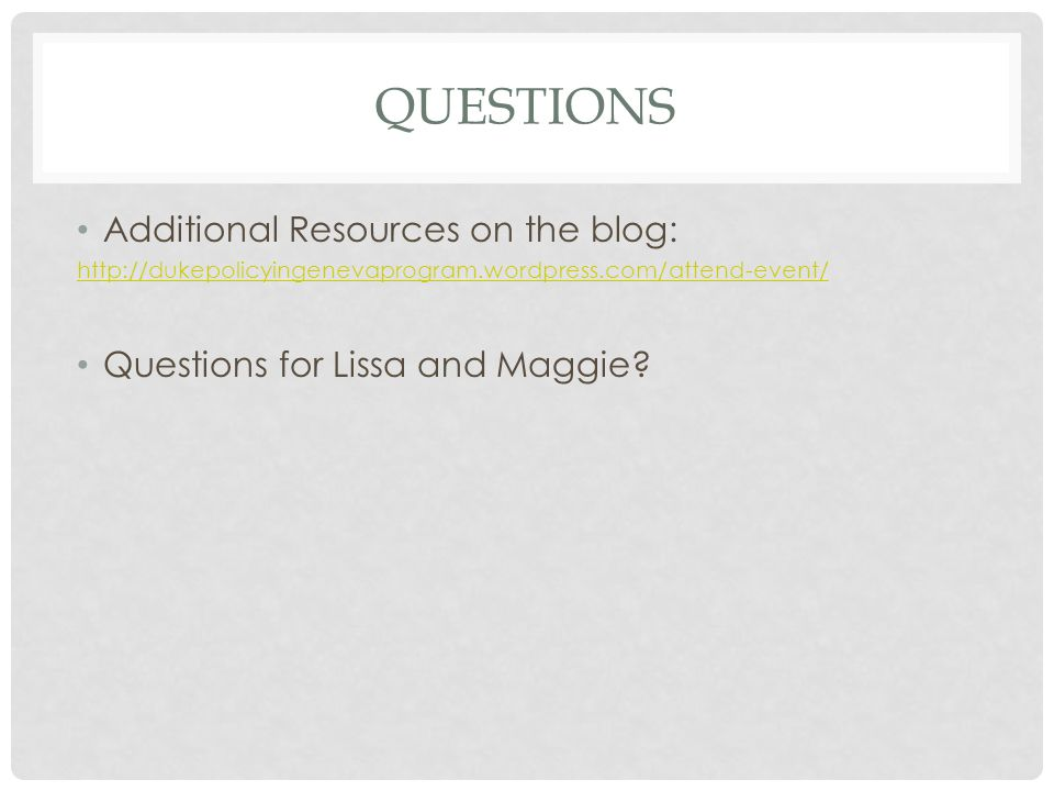 Questions Additional Resources on the blog: