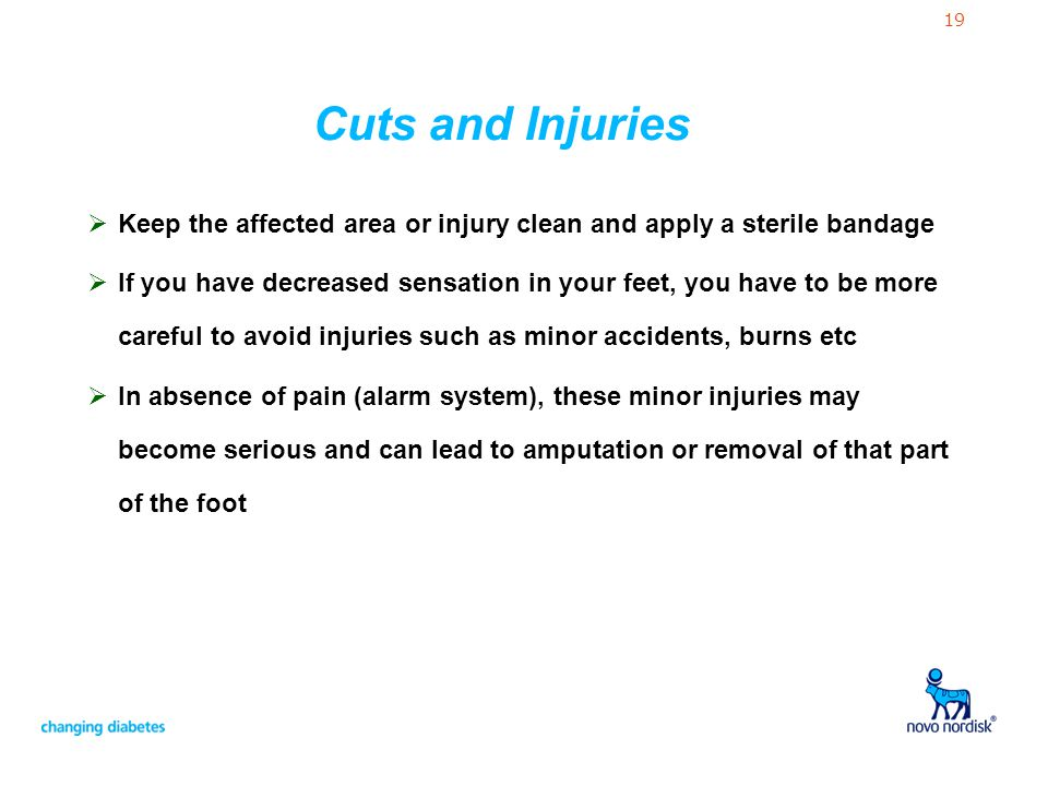 Cuts and Injuries Keep the affected area or injury clean and apply a sterile bandage.