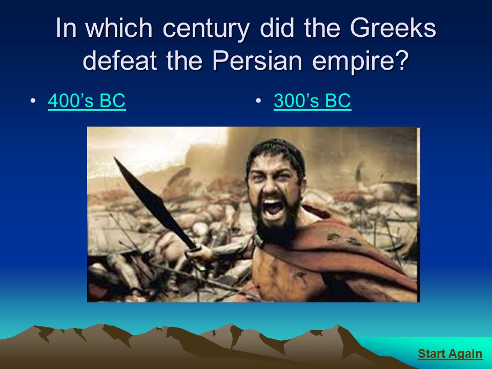 In which century did the Greeks defeat the Persian empire