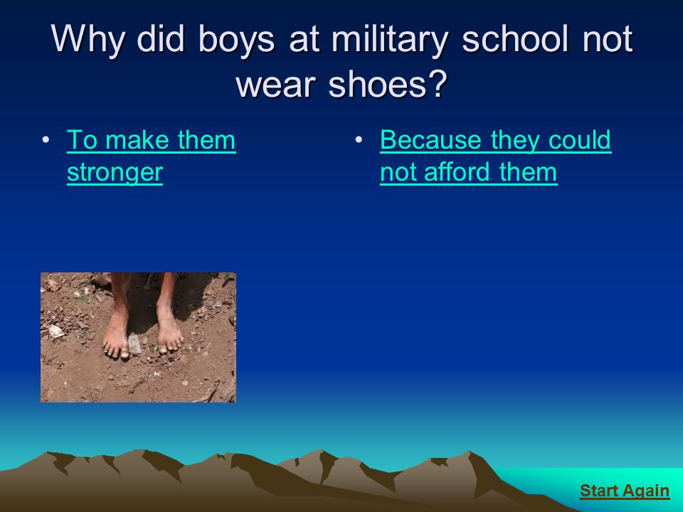 Why did boys at military school not wear shoes