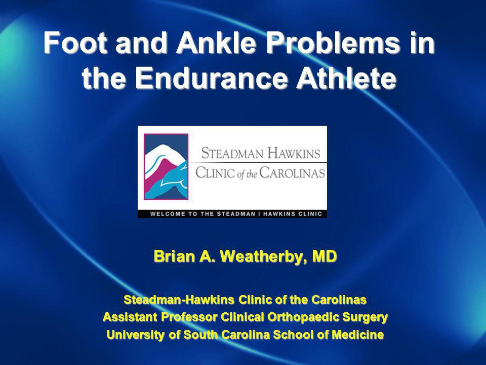 Foot and Ankle Problems in the Endurance Athlete