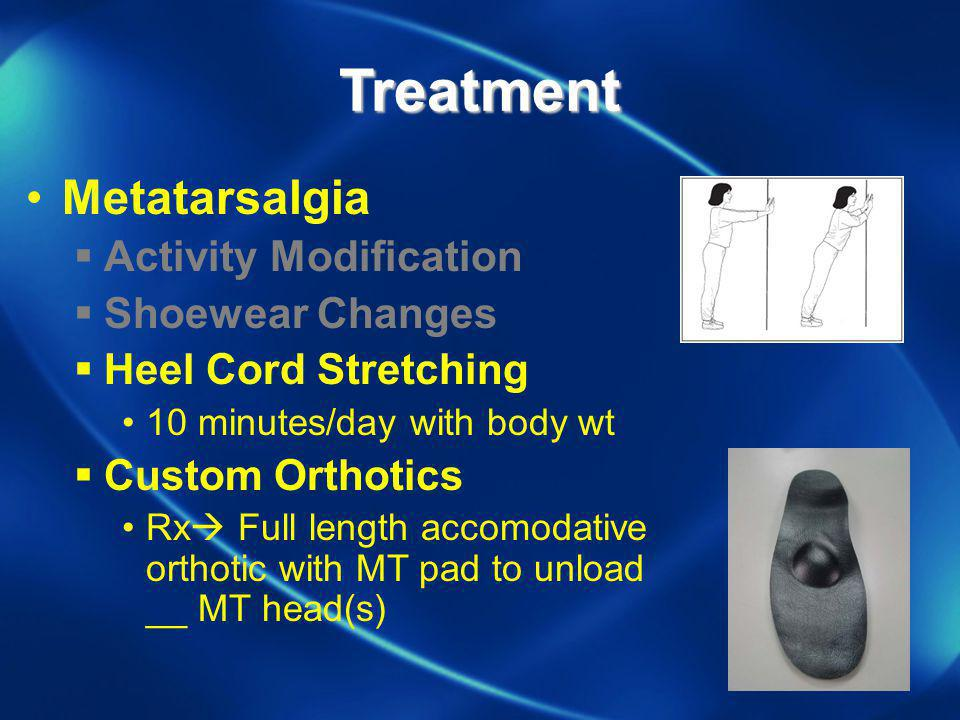 Treatment Metatarsalgia Activity Modification Shoewear Changes