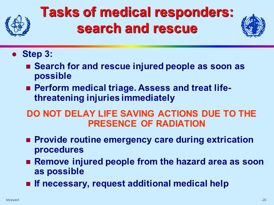 Tasks of medical responders: search and rescue