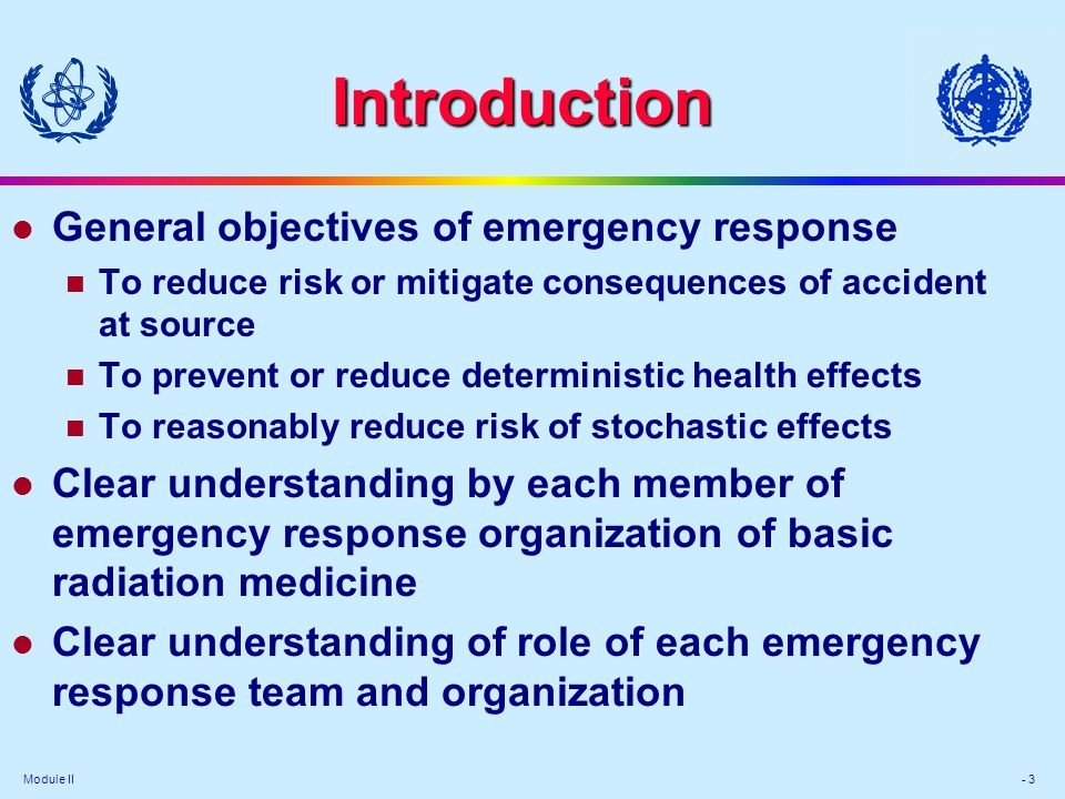 Introduction General objectives of emergency response