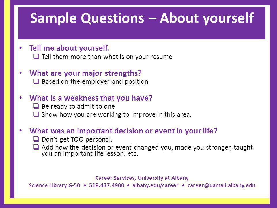 Sample Questions – About yourself
