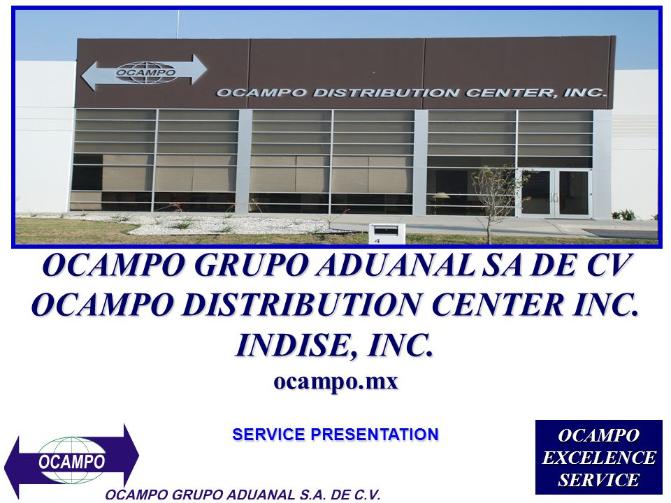 OCAMPO GRUPO ADUANAL SA DE CV OCAMPO DISTRIBUTION CENTER INC.