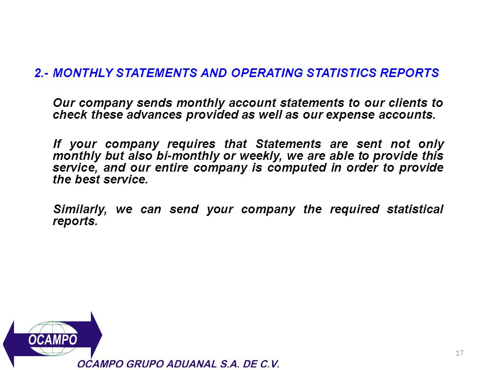 2.- MONTHLY STATEMENTS AND OPERATING STATISTICS REPORTS