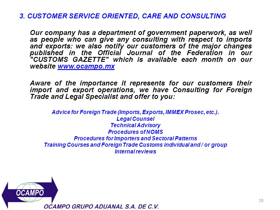 3. CUSTOMER SERVICE ORIENTED, CARE AND CONSULTING
