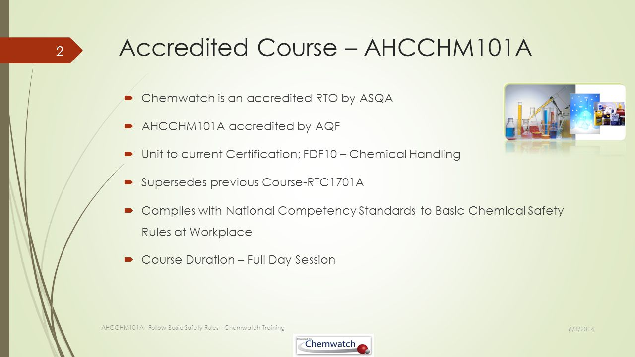 Accredited Course – AHCCHM101A
