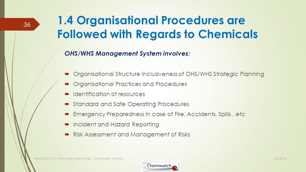 1.4 Organisational Procedures are Followed with Regards to Chemicals