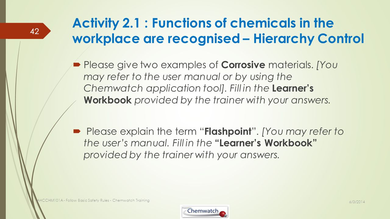 Activity 2.1 : Functions of chemicals in the workplace are recognised – Hierarchy Control