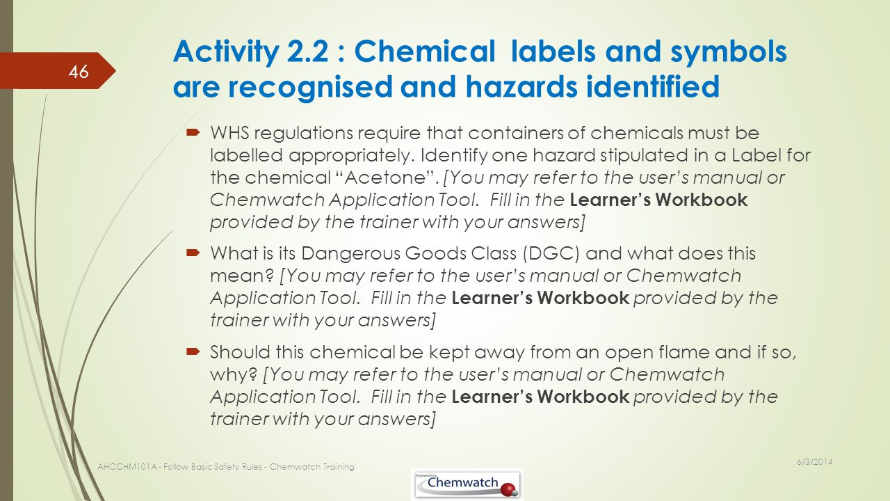 Activity 2.2 : Chemical labels and symbols are recognised and hazards identified