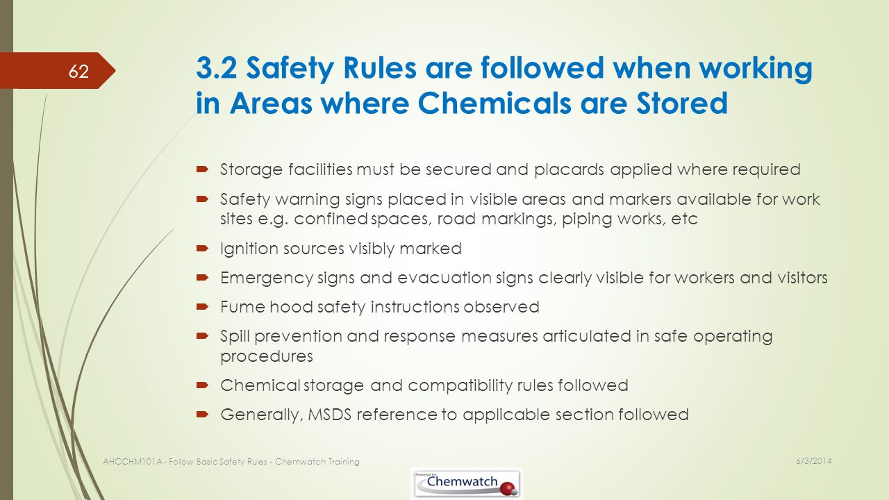 3.2 Safety Rules are followed when working in Areas where Chemicals are Stored
