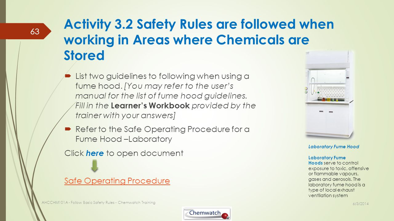 Activity 3.2 Safety Rules are followed when working in Areas where Chemicals are Stored