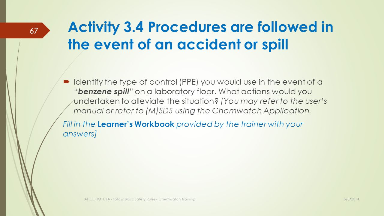 Activity 3.4 Procedures are followed in the event of an accident or spill