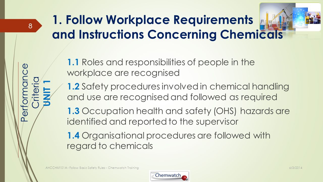 1. Follow Workplace Requirements and Instructions Concerning Chemicals
