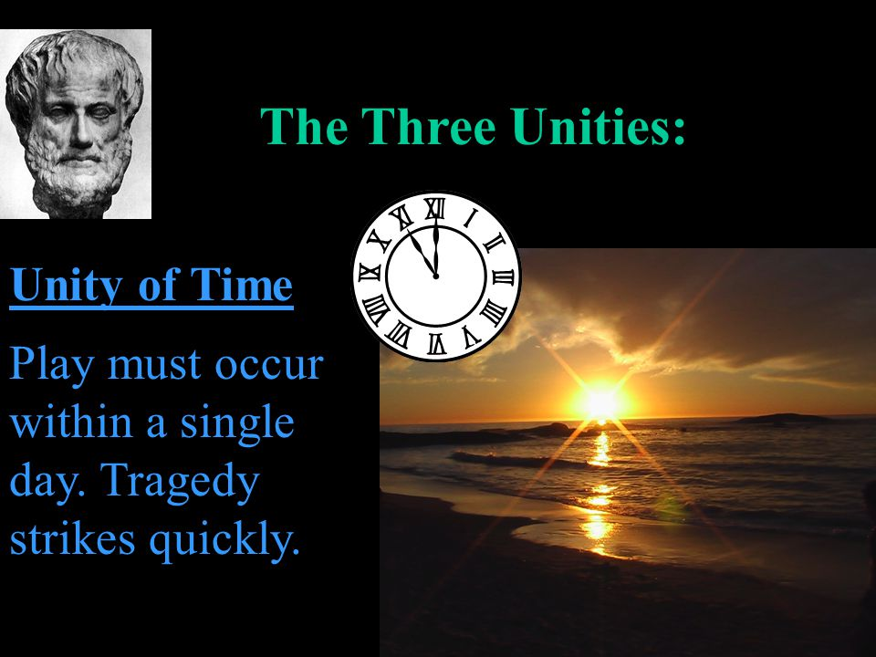 The Three Unities: Unity of Time