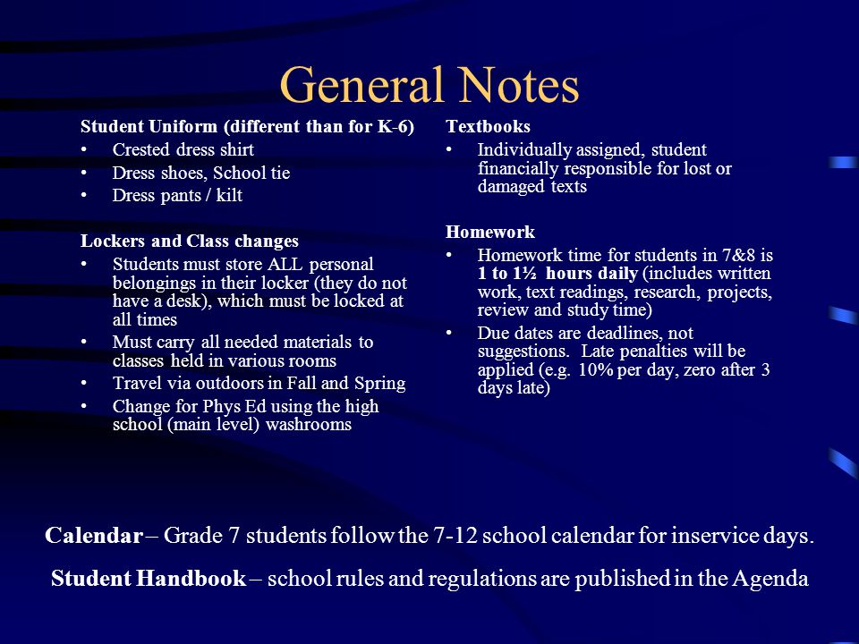 General Notes Student Uniform (different than for K-6) Crested dress shirt. Dress shoes, School tie.