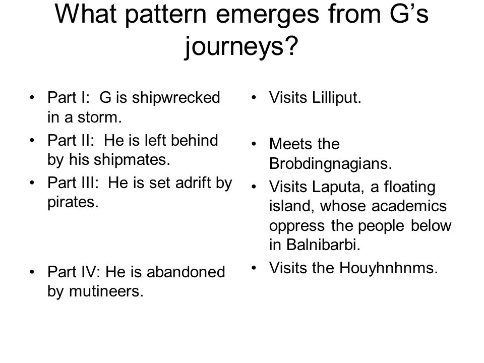 What pattern emerges from G's journeys