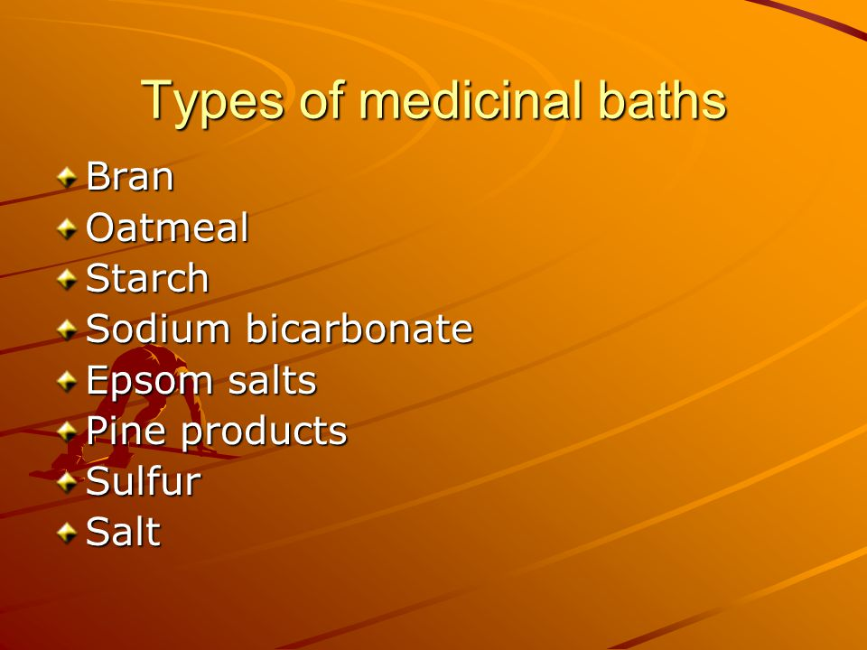 Types of medicinal baths