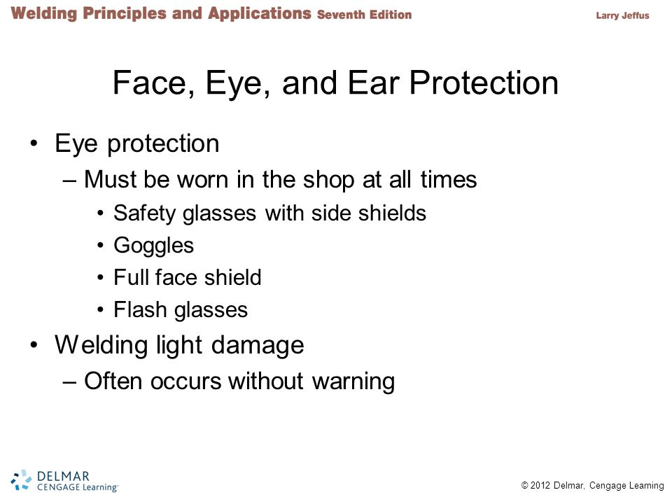 Face, Eye, and Ear Protection