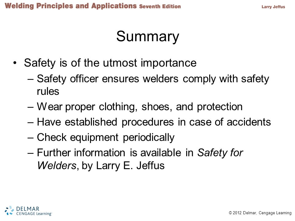 Summary Safety is of the utmost importance