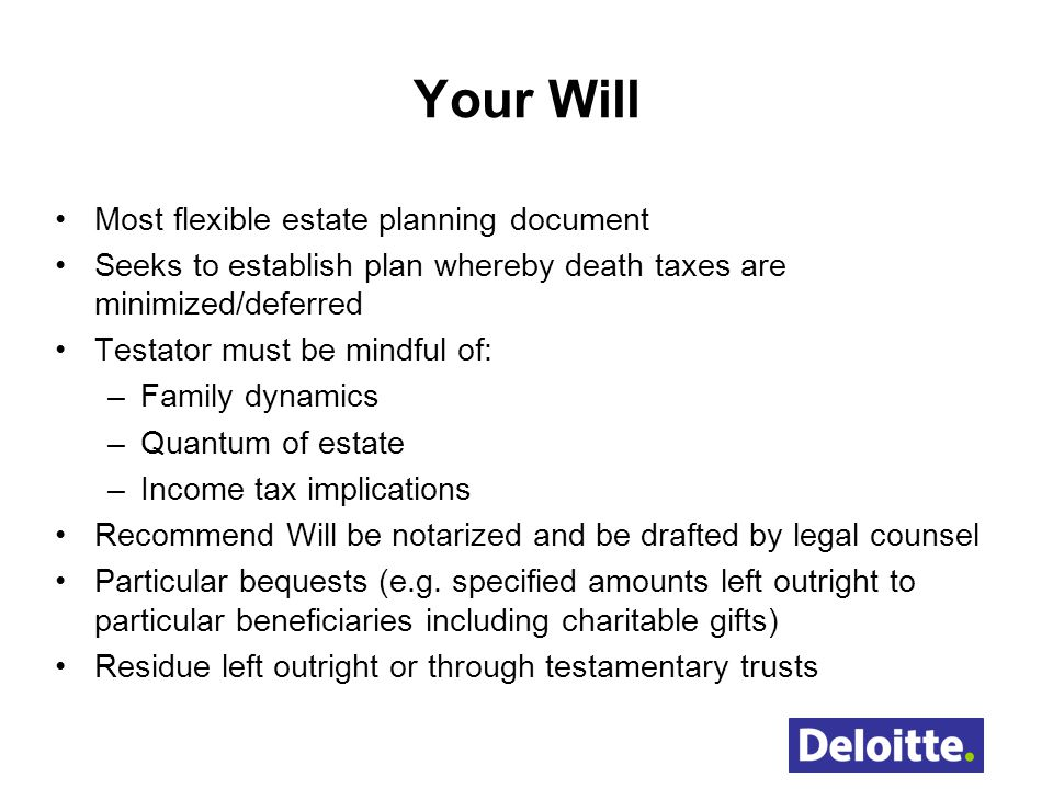 Your Will Most flexible estate planning document