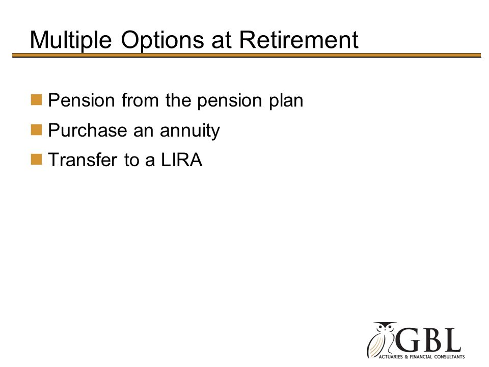Multiple Options at Retirement