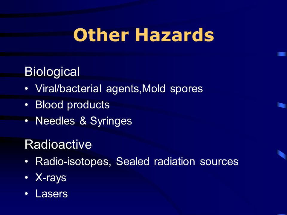 Other Hazards Biological Radioactive