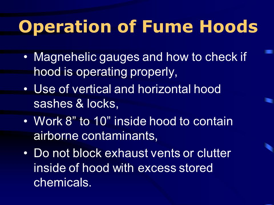 Operation of Fume Hoods